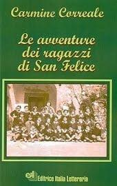 Le avventure dei ragazzi di San Felice